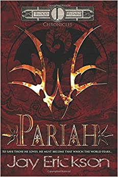 Book Blood Wizard Chronicles: Pariah: Volume 1