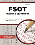 img - for FSOT Practice Questions: FSOT Practice Tests & Exam Review for the Foreign Service Officer Test (Mometrix Test Preparation) by FSOT Exam Secrets Test Prep Team (2013-02-14) book / textbook / text book