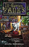Ill-Gotten Panes (A Stained-Glass Mystery Book 1)