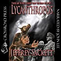 Lycanthropos Audiobook by Jeffrey Sackett Narrated by John Lee