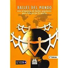 Bailes del mundo: Una propuesta de bailes populares para educación primaria