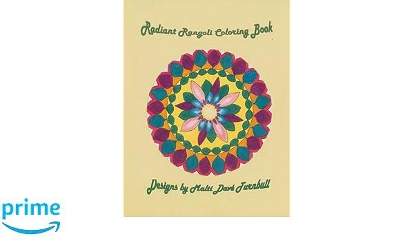 Amazon Com Radiant Rangoli Coloring Book 9781544606521