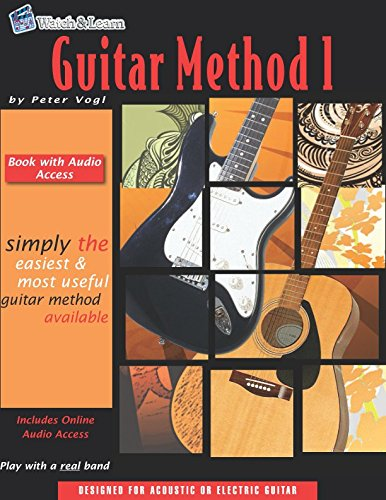 (Guitar Method Book 1 with Audio Access)