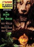 Classics Illustrated #12: The Island of Dr. Moreau (Classics Illustrated Graphic Novels)