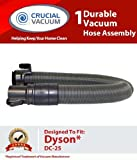 1 Dyson DC25 Replacement Hose Assembly Attachment Designed To Fit Dyson (DC-25) DC25 Multi Floor, DC25 Animal Upright Vacuum Cleaners; Compare To Dyson Hose Part # 915677-01; Designed & Engineered By Crucial Vacuum