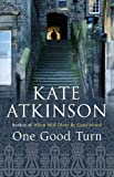 One Good Turn by Kate Atkinson front cover
