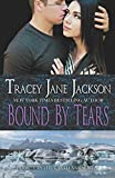 Bound by Tears (Cauld Ane Series) (Volume 6)