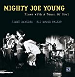 Mighty Joe Young - Blues With A Touch Of Soul [Japan CD] PCD-20146