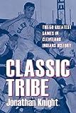 Classic Tribe, Jonathan Knight, 160635017X
