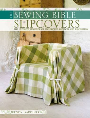 Half Slipcover (The Sewing Bible - Slip Covers)