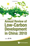 Annual Review of Low-Carbon Development in China, Ye Qi, 9814374180