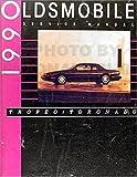 1990 Oldsmobile Toronado & Trofeo Repair Shop Manual Original