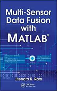 Multi-Sensor Fusion Fundamentals and Applications with Software