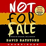 Not for Sale: The Return of the Global Slave Trade - and How We Can Fight It | David Batstone
