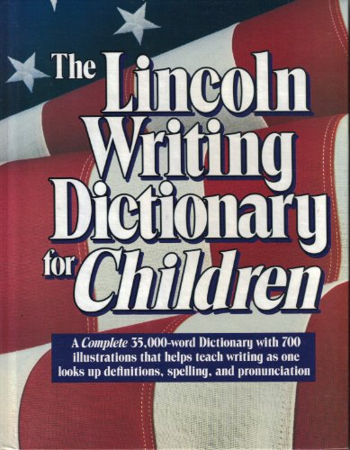 The Lincoln writing dictionary for children (Writing Dictionary)