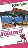 Guide du Routard Réunion 2011 par Morhain