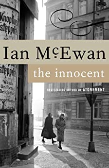 The Innocent: A Novel by [McEwan, Ian]