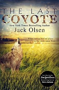 The Last Coyote by [Olsen, Jack]