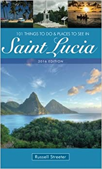 Book 101 Things To Do And Places To See In Saint Lucia