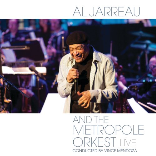 Al Jarreau and the Metropole O...