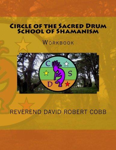 Circle of the Sacred Drum School of ShamanismWorkbook: Workbook pdf epub