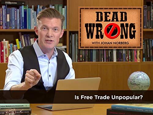 Is Free Trade Unpopular?