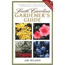 South Carolina Gardener's Guide