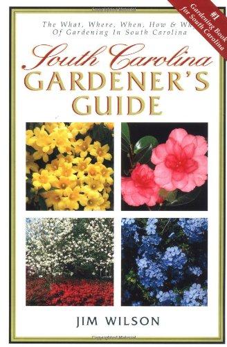 South Carolina Gardener's Guide (Gardening South Carolina)