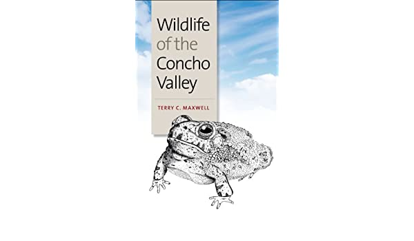 Wildlife of the Concho Valley (W. L. Moody Jr. Natural History Series)