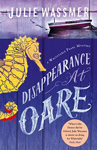 Disappearance at Oare (Whitstable Pearl Mysteries Book 5) by [Wassmer, Julie]
