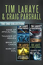 The End Collection: Edge of Apocalypse, Thunder of Heaven, Brink of Chaos, Mark of Evil (The End Series)
