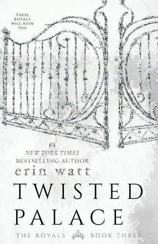 Amazon.com: Twisted Palace: A Novel (The Royals, 3) (9781682305065): Watt,  Erin: Books