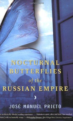 Nocturnal Butterflies of the Russian Empire: A Novel