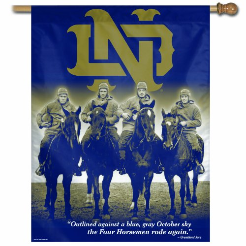 Dame Four Notre Horsemen (NCAA Notre Dame Fighting Irish 4-Horsemen 27-by-37 inch Vertical Flag)