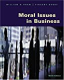 Moral Issues in Business 9780534536541