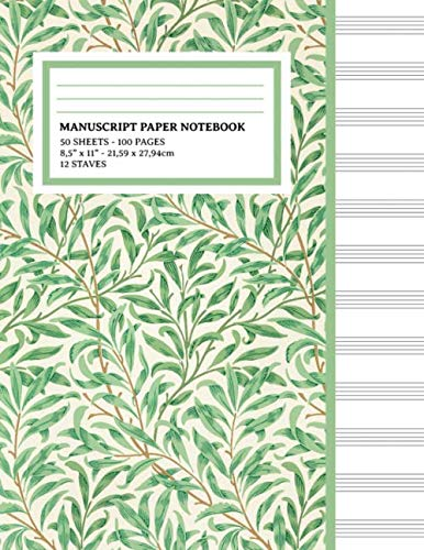 Manuscript Paper Notebook: Natural Green Cover, 12 Staff Music Paper, Blank Music Sheets 8.5