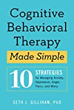 Cognitive Behavioral Therapy Made Simple: 10