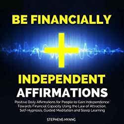 Be Financially Independent Affirmations