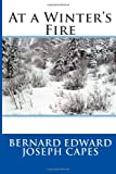 At a Winter's Fire, Bernard Edward Bernard Edward Joseph Capes, 1495478912