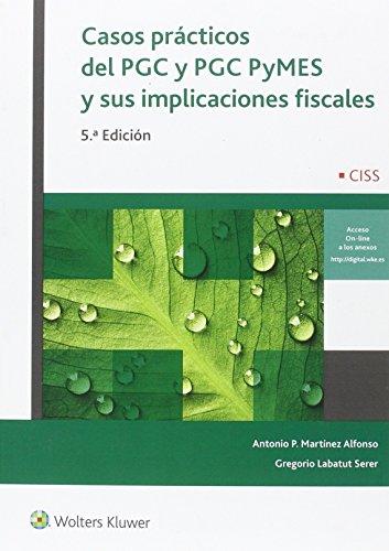 Casos Prácticos Del Pgc Y Pgc Pymes Y Sus Implicaciones Fiscales