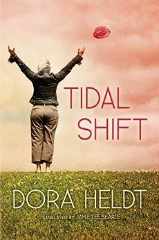 Tidal Shift by [Heldt, Dora]