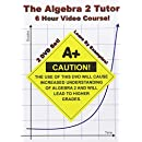 The Algebra 2 Tutor - 6 Hour Course - 2 DVD Set - Learn by Examples!