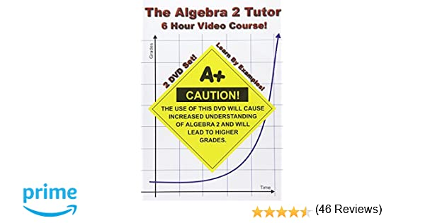 Amazon.com: The Algebra 2 Tutor - 6 Hour Course - 2 DVD Set ...