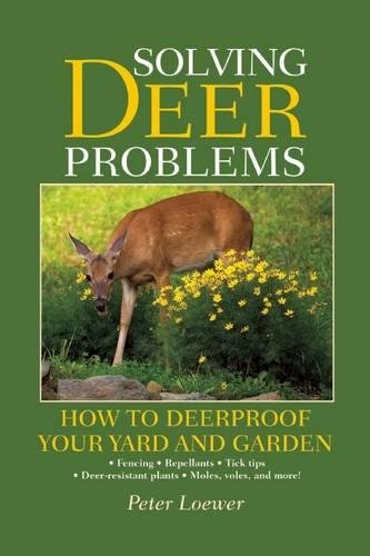 Solving Deer Problems: How to Deerproof Your Yard and Garden (Tigers Lithograph)