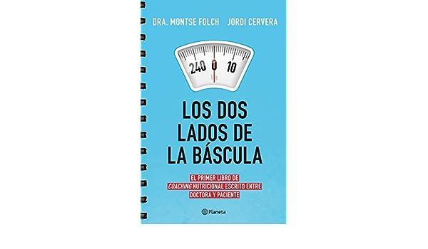 Los dos lados de la báscula: Montse Folch;Jordi Cervera ...