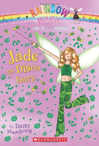 Of Fairies Dance The (Jade the Disco Fairy (Rainbow Magic: The Dance Faries #2))
