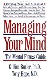 Managing Your Mind, Gillian Butler and Tony Hope, 0195111257