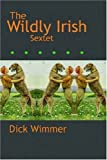 The Wildly Irish Sextet
