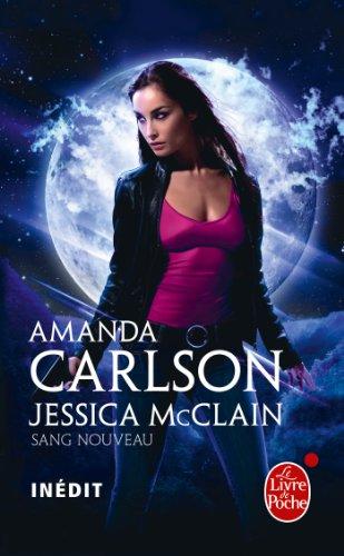 Sang nouveau (Jessica McClain tome 1) (Imaginaire) (French Edition)