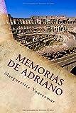 Memorias de Adriano (Spanish Edition)